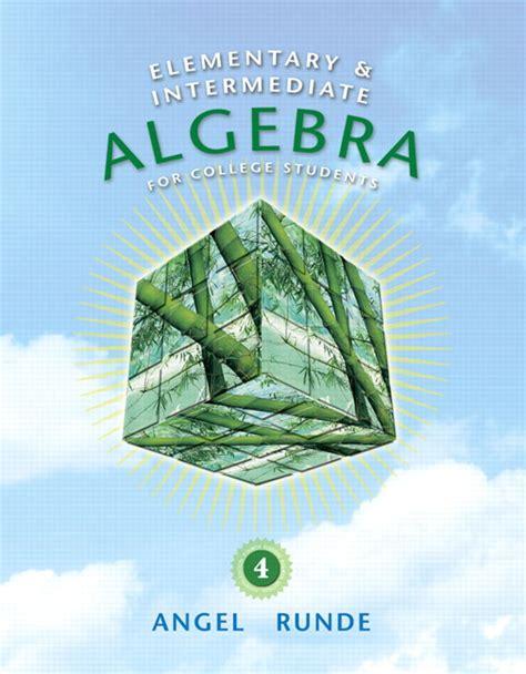 Elementary Intermediate Algebra 4th Edition Elementary Intermediate Algebra For College