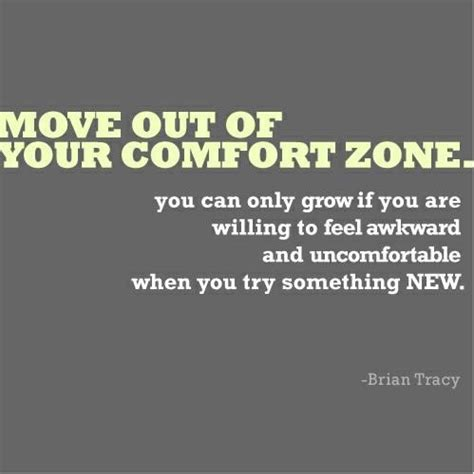comfort zone quotes inspirational brian tracy move out of your comfort zone collection of