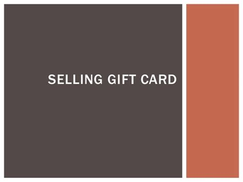 Selling Gift Cards - selling gift card