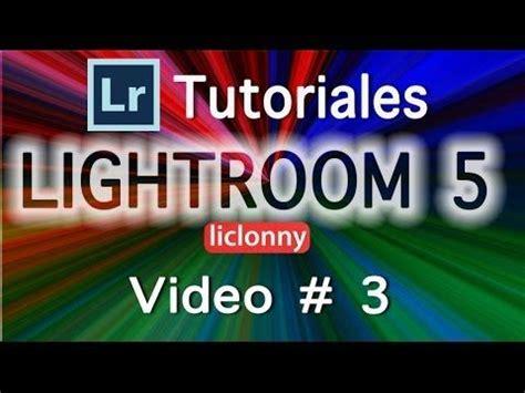 youtube tutorial lightroom 3 espa ol mejores 48 im 225 genes de fotograf 237 a lightroom espa 241 ol en