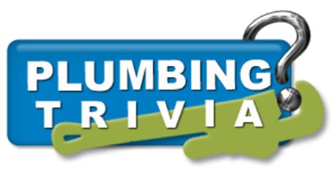 Plumbing Faq by Plumbing Trivia Washington Energy Services