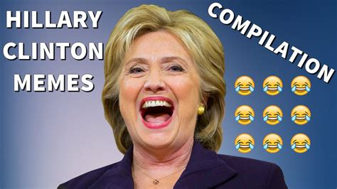 Hillary Clinton Memes - hillary clinton memes compilation vines and funny edits