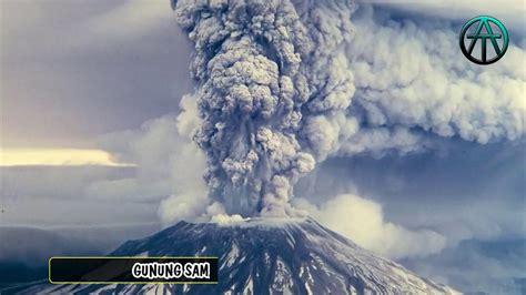 letusan gunung berapi terdahsyat  indonesia youtube