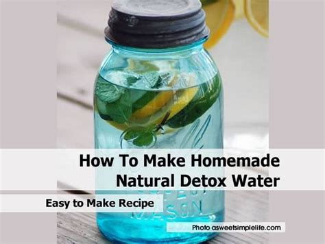 How To Detox Your Naturally With Water by How To Make Detox Water