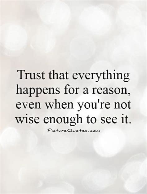 Even If Youre Not That Of by Things Happen For A Reason Quotes Sayings Things