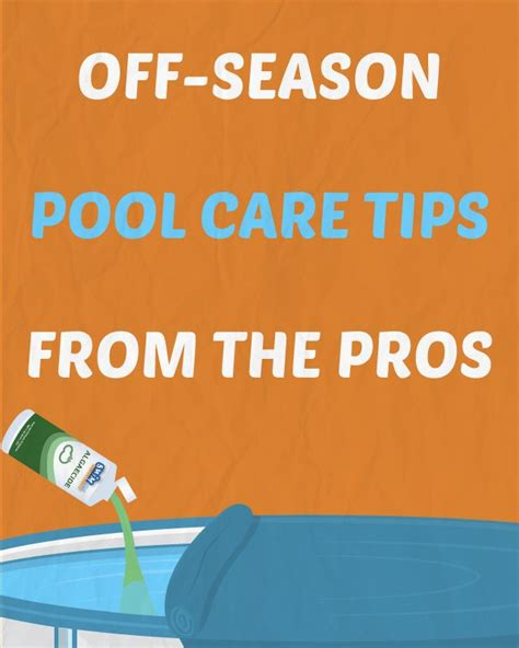 pool care tips 10 off season pool care tips from the pros outside ideas