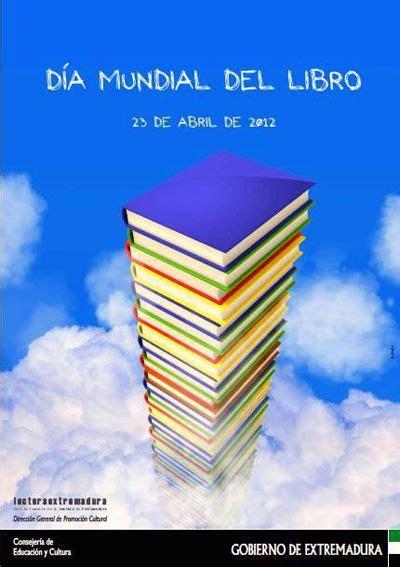libro extremadura d 237 a mundial del libro en extremadura 2012 carteles del