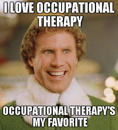 Occupational Therapy Memes - 56 best ot memes images on pinterest ot memes