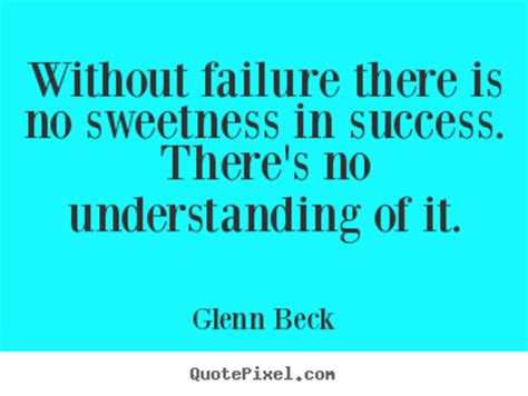 the price of success understanding the cost of getting a college degree books picture quotes from glenn beck quotepixel