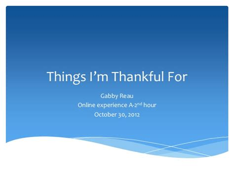 8 Things Im Thankful For by Things I M Thankful For
