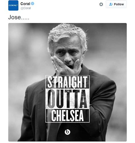 Jose Meme - jose mourinho sacked by chelsea after disastrous premier