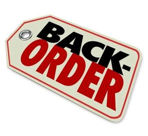 Ordered Back To by What Is A Backorder Backorder Definition And Meaning