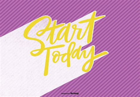 start today hand lettering vector   vector art stock graphics images