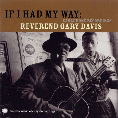 my davis if i had my way early home recordings smithsonian folkways