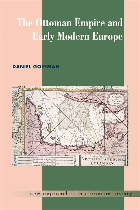 The Ottoman Empire And Early Modern Europe The Ottoman Empire And Early Modern Europe Avaxhome