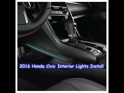 online service manuals 2011 honda civic interior lighting 2016 honda civic interior lights install youtube