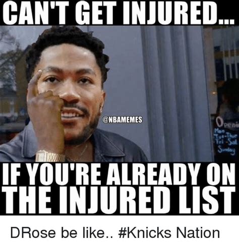 Drose Memes - can t getinjured if you re already on the injured list