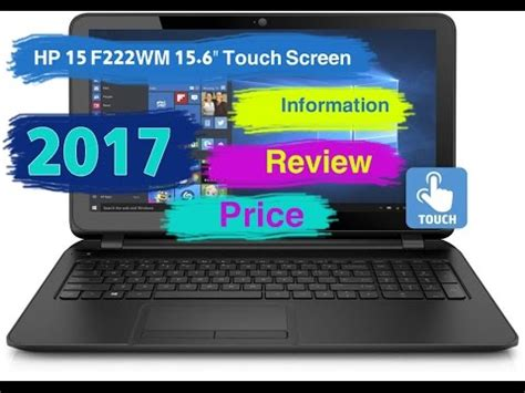 """hp 15 f222wm 15.6"""" touch screen information, review and"""