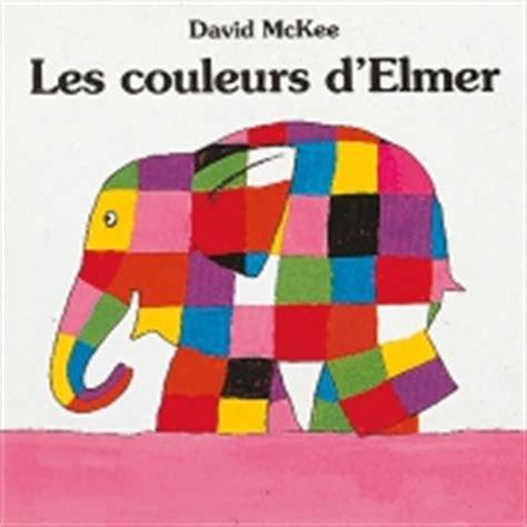 Elmer Encore Et Encore L 233 Cole Des Loisirs
