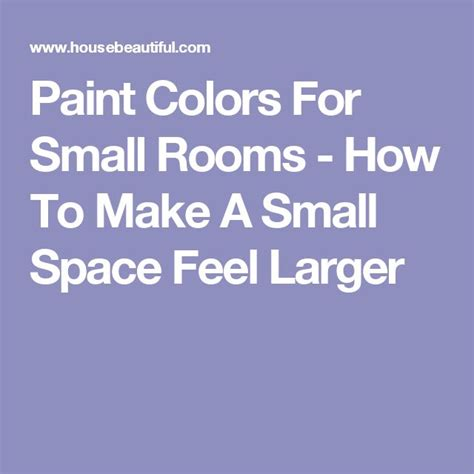 17 best ideas about painting small rooms on small bathroom colors wall paint