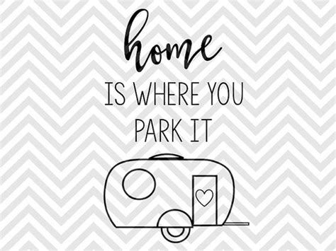 home is where you park it cer by kristin amanda designs