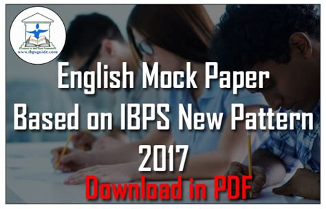 english pattern for ibps clerk english mock paper 2 based on ibps new pattern 2017