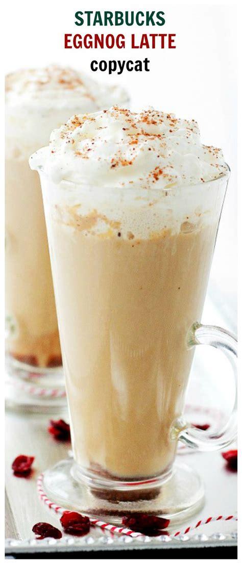 best 25 starbucks eggnog latte ideas on pinterest