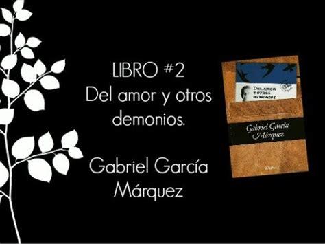 libro del amor y otros libro del amor y otros demonios de gabriel garc 237 a m 225 rquez youtube