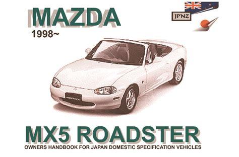 free auto repair manuals 2003 mazda mx 5 transmission control 1998 mazda mx 5 auto repair manual free mazda mx 5 car service repair manuals ebay