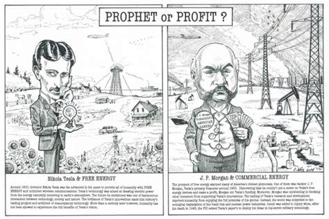 Tesla And Jp Prophet Or Profit Nikola Tesla S Vision Vs Jp S