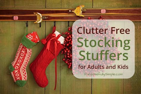 stocking stuffers for adults clutter free stocking stuffers for adults and kids purposefully simple