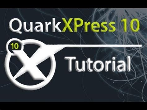 video tutorial quarkxpress quarkxpress tutorial for beginners complete youtube