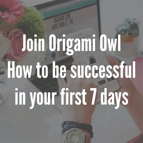Join Origami Owl - join origami owl how to be successful in your 7 days