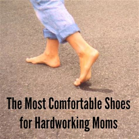 Most Comfortable Shoes For by The Most Comfortable Shoes For Hardworking A Nation Of