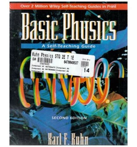 basic physics a self teaching guide books basic physics with edison book of easy and
