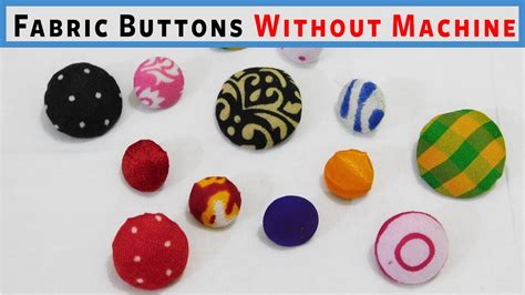 how to make upholstery buttons super easy way to make fabric buttons without machine