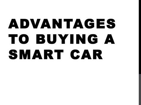 advantages  choosing  smart car