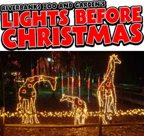 Greenville Quot Lights Before Christmas Quot Return To Riverbanks Riverbanks Zoo Lights Before
