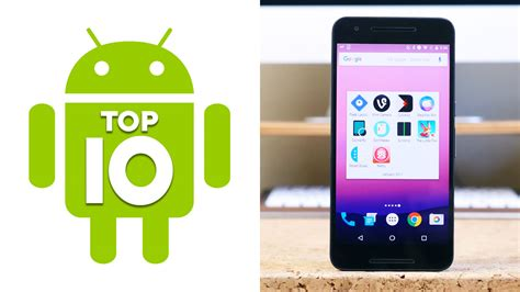 best android apps top 10 top 10 android apps of january 2017 phonedog