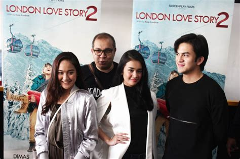 pemeran utama film london love story eksplorasi karakter jadi alasan screenplay films membikin