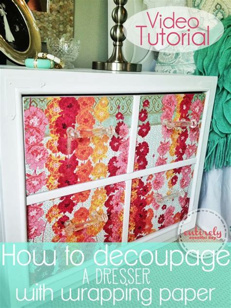 Decoupage Furniture With Wrapping Paper - awesome tutorial this dresser is amazing and it