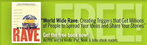 world wide rave creating triggers that get millions of people to spread your ideas and share your stories ebook world wide rave