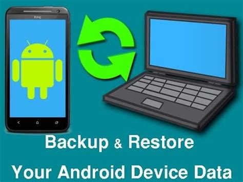 reset android device from pc how to backup and restore your android device on computer
