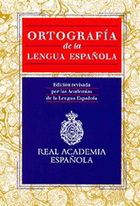 ortografia de la lengua 8467034262 se suavizan novedades de la nueva ortograf 237 a de la rae