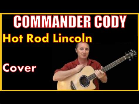 rod lincoln lyrics rod lincoln cover by commander