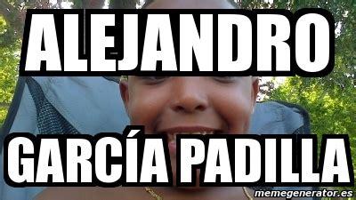 Alejandro Garcia Padilla Meme - meme personalizado alejandro garc 237 a padilla 2760011