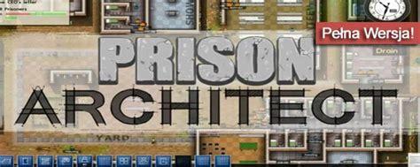 prison architect free download prison architect download pobierz i zainstaluj pełną wersję