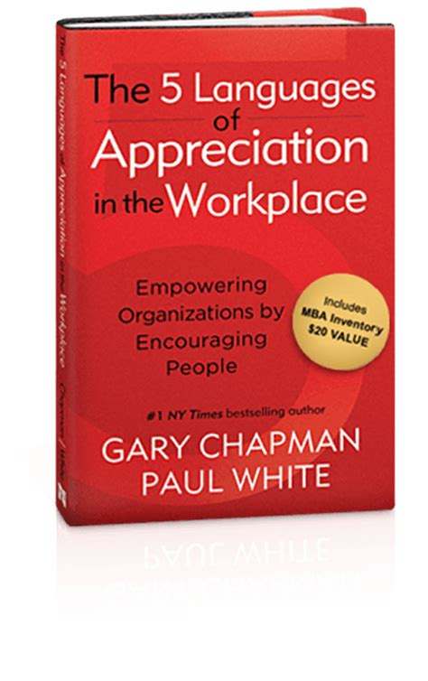 The 5 Languages Of Appreciation In The Workplace Mba Inventory by The 5 Languages Of Appreciation At Work