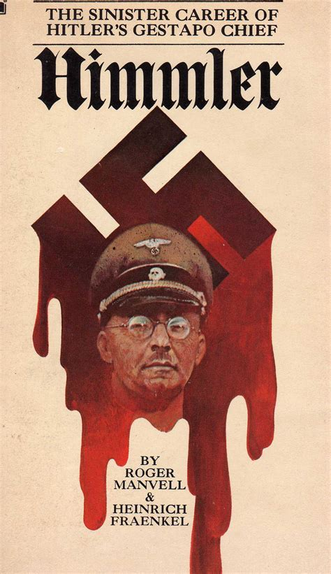 heinrich himmler the sinister of the of the ss and gestapo books himmler the sinister career of hitler s gestapo chief