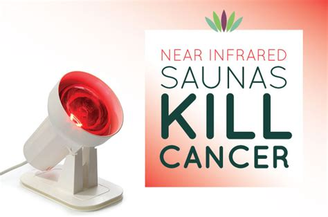 near infrared led light therapy near infrared saunas kill cancer liveto110 com